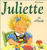 echange, troc Doris Lauer - Juliette va à l'école