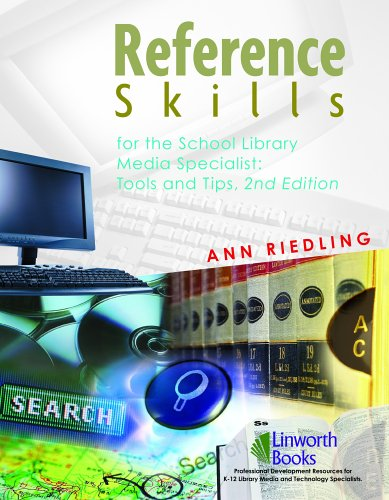 Reference Skills for School Library Media Specialists:...