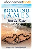 Just in Time (Escape to New Zealand Book 8) (English Edition)