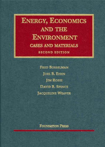 Energy, Economics and the Environment, Second Edition...