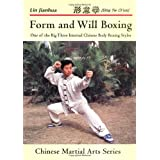 Form and Will Boxing (Japanese Martial Arts)by Lin Jianhua