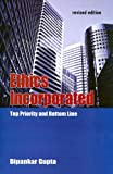 Ethics Incorporated: Top Priority and Bottom Line (Response Books) (0761934715) by Gupta, Dipankar