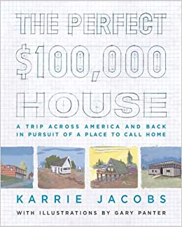 The perfect 100 000 house a trip across america and for Americas home place prices