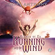 Running with the Wind: Mermen of Ea, Book 3   Shira Anthony