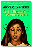 Fruit Flies, Fish &amp; Fortune Cookies
