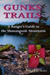 Gunks Trails: A Ranger's Guide to the...