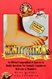 Monty Python's Complete Waste of Time: An Official Compendium of Answers to Ruddy Questions Not Normally Considered Rel (Game Buster Get a Clue) (0761501398) by Demaria, Rusel