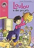 echange, troc Josette Chicheportiche - Loulou a des projets