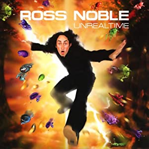 Unrealtime | [Ross Noble]