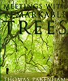 Meetings with Remarkable Trees (0297832557) by Thomas Pakenham
