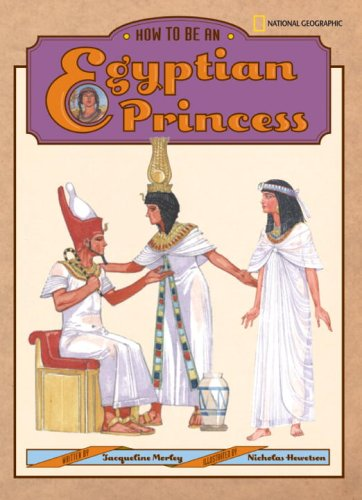 How to Be an Egyptian Princess (How to Be)