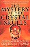 img - for The Mystery of the Crystal Skulls book / textbook / text book