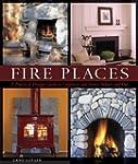 Fire Places: A Practical Design Guide...