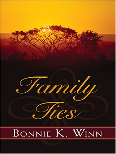 Family Ties (Thorndike Press Large Print Christian Romance Series)
