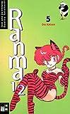 Ranma 1/2 Bd. 05. Die Katzen