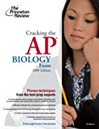 Cracking the AP Biology Exam,    by Princeton Review