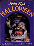 img - for John Pig's Halloween book / textbook / text book