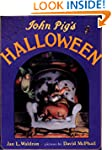 John Pig's Halloween