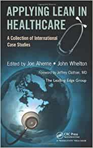 applying lean in healthcare a collection of international case studies