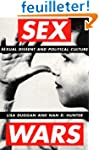 Sex Wars: Sexual Dissent and Politica...