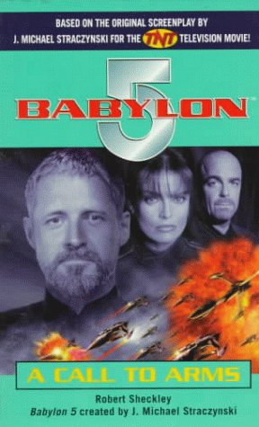 A Call to Arms (Babylon 5), Robert Sheckley