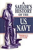 Book cover for A Sailor's History of the U.S. Navy