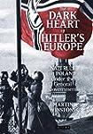 The Dark Heart of Hitler's Europe: Na...