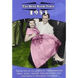 Baby Boom Years: 1953