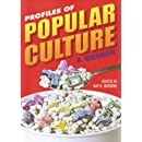 Profiles of Popular Culture: A Reader (Ray and Pat Browne Book)