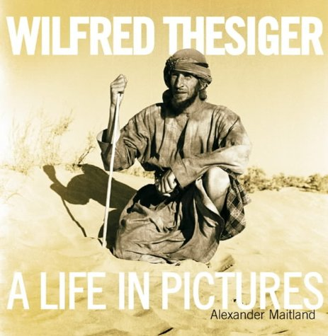 Wilfred Thesiger: A Life in Pictures PDF