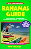 Open Road's Bahamas Guide, Charles, Ron