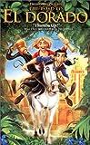 The Road to El Dorado [VHS]