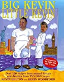 img - for Big Kevin, Little Kevin: Around America and Britain with the Odd Couple book / textbook / text book