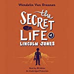 The Secret Life of Lincoln Jones | Wendelin Van Draanen