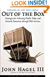 Out of The Box: Strategies for Achieving Profits Today and Growth Tomorrow Through Web Services