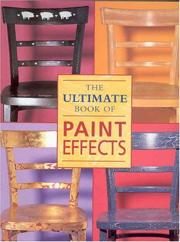 The Ultimate Book of Paint Effects, OXMOOR HOUSE