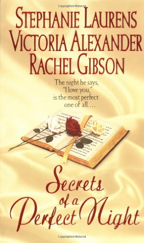 Secrets of a Perfect Night by Stephanie Laurens
