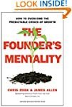 The Founder's Mentality: How to Overc...