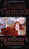 The Dreamthief's Daughter: A Tale of the Albino (0446611204) by Michael Moorcock