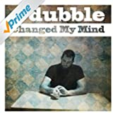 Changed My Mind [Explicit]