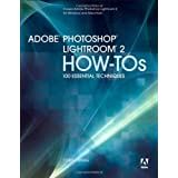 Adobe Photoshop Lightroom 2 How-Tos: 100 Essential Techniquesby Chris Orwig