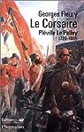 Le Corsaire - Pléville Le Pelley 1726-1805 par Fleury