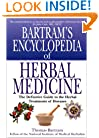 Bartram's Encyclopedia of Herbal Medicine: The Definitive Guide to the Herbal Treatments of Diseases