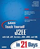 img - for Sams Teach Yourself J2ee in 21 Days with CDROM (Sams Teach Yourself...in 21 Days) book / textbook / text book