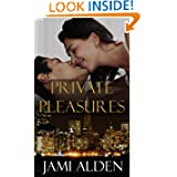 Private Pleasures Series ebook