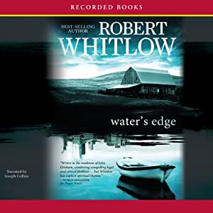 Water's Edge | [Robert Whitlow]