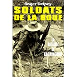 Soldats de la boue, tome 1 :  La Bataille de Cochinchinepar Roger Delpey