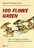 img - for 100 flinke Hasen book / textbook / text book