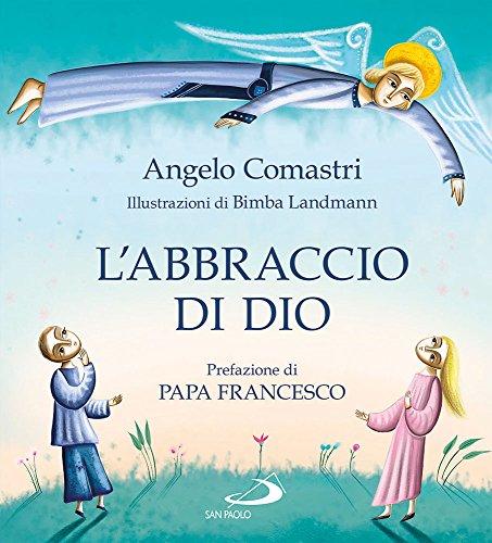 L'abbraccio di Dio La Confessione PDF