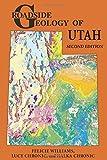 Roadside Geology of Utah (Roadside Geology Series)